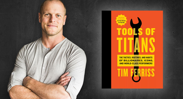 What I learned from the latest book by Tim Ferris